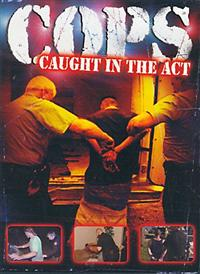 COPS - Caught In The Act DVD Cover